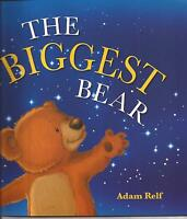 THE BIGGEST BEAR by Adam Relf  Children's Reading Picture Story Book NEW 2015