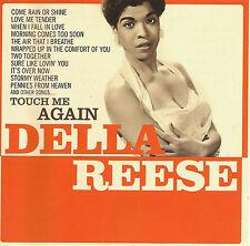 DELLA REESE - Touch Me Again      CD   NEU+OVP!