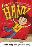 Bookmarks Are People Too! #1 (Heres Hank) by Henry Winkler, Lin Oliver