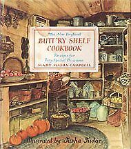 B000QHX4Y6 The New England Buttry Shelf Cookbook: Receipts for Very Special Oc