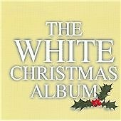 The White Christmas Album, Various Artists CD | 5033093002021 | Good