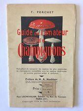 GUIDE DE L'AMATEUR DES CHAMPIGNONS 1936 PORCHET