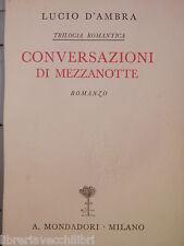 CONVERSAZIONI DI MEZZANOTTE Lucio D Ambra Mondadori 1937 libro romanzo narrativa