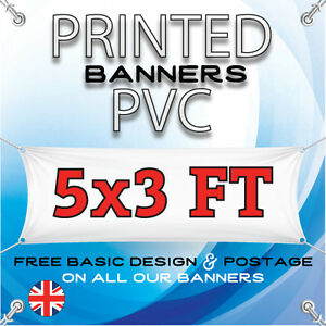 5 X 3 FT PVC BANNER - OUTDOOR SIGN - PERSONALISED ADVERTISEMENT VINYL PRINT