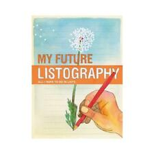 My Future Listography by Lisa Nola (author)
