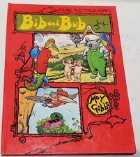 Young Australia Series May Gibbs Bib & Bub Illustrated by Dan Russell c1977 HB