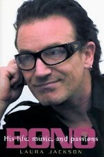 Bono - His Life, Music & Passions - HC w/DJ 1st PRINT 2003 - U2