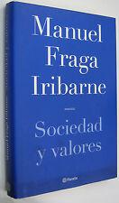 SOCIEDAD Y VALORES - MANUEL FRAGA IRIBARNE