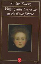 ♪ Vingt-quatre Heures De La Vie D'une Femme  ♪ Stefan Zweig .poche 09/1993