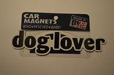 """CAR MAGNET """"DOG LOVER""""  FOR DOG LOVERS"""