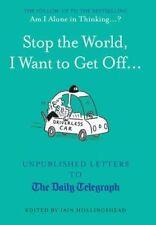 Fermate Il Mondo, voglio togliermi...: LETTERE inedite al DAILY TELEGRAPH