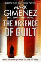 La Ausencia de Guilt ( A. Scott Fenney) por Mark Gimenez