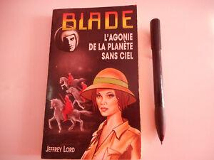 L'AGONIE DE LA PLANETE SANS CIEL / BLADE N°132 - JEFFREY LORD