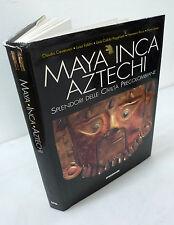 MAYA INCA AZTECHI.Splendori delle civiltà precolombiane,1998 De Agostini[storia