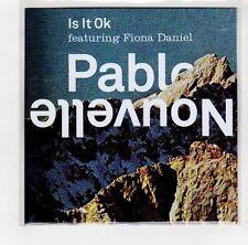 (GI313) Pablo Nouvelle ft Fiona Daniel, Is It Okay - DJ CD