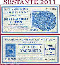 BUONO D'ACQUISTO 200 LIRE FILATELIA NUMISMATICA ARETUSA SIRACUSA 1977  FDS   B88