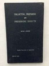 Collecting, Preparing and Preserving Insects - Bryan P Beirne - May 1955