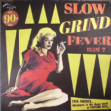 "SLOW GRIND FEVER VOLUME 7 VARIOUS STAG O LEE RECORDS 12"" VINYLE LP NEUF NEW"