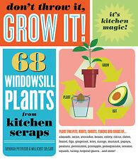 Don't Throw It, Grow It! 68 Windowsill Plants from Kitchen Scraps