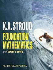 Foundation Mathematics by Dexter J. Booth, K. A. Stroud (Paperback, 2009)