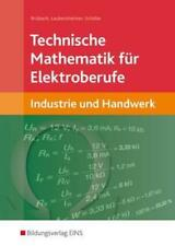 Technische Mathematik für Elektroberufe. Omega von Mouloud Moussaoui, Horst...