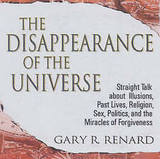 NEW The Disappearance of the Universe by Gary R. Renard