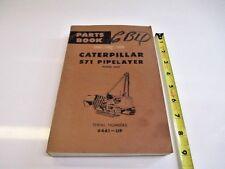 CATERPILLAR 571 PIEPLAYER PARTS MANUAL HEAVY EQUIPMENT CONSTRUCTION