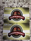 2 $25 Commissary Gift Cards!