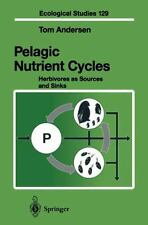 Pelagic Nutrient Cycles: Herbivores as Sources and Sinks (Ecological-ExLibrary
