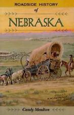 Roadside History: Roadside History of Nebraska by Candy Moulton (Paperback,...