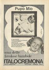 X4940 Pupo Mio una delle favolose bambole ITALOCREMONA - Pubblicità 1973 - Adv.