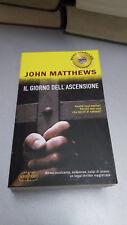IL GIORNO DELL'ASCENSIONE, John Matthews, SuperPocket, 2009, tascabile
