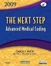 The Next Step, Advanced Medical Coding 2009 Edition, 1e, Buck MS  CPC  CPC-H  CC