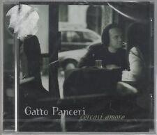 GATTO PANCERI CERCASI AMORE CD F.C. SIGILLATO!!!
