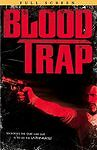 Blood Trap, New DVD, Alexandra Paul, Michael Riley,