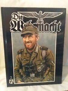 Die Wehrmacht Volume 2
