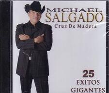 Michael Salgado cruz de madera 25 Exitos Gigantes CD New Nuevo