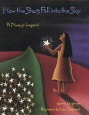 How the Stars Fell into the Sky A Navajo Legend Jerrie Oughton