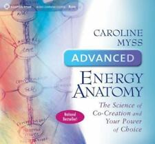 Advanced Energy Anatomy: The Science of Co-Creation and Your Power of Choice (CD