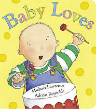Baby Loves: Baby Loves, Lawrence, Michael, New Book