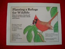 Planting a Refuge for Wildlife - How to create a backyard (1986, Paperback Book)