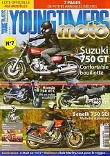 YOUNGTIMERS MOTO  7 BENELLI 750 Sei SUZUKI GT 750 HONDA VF 750 C Bob MARLEY 1977