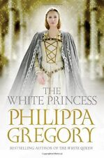The White Princess (Cousins War 5) By Philippa Gregory