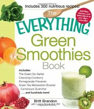 The Everything Green Smoothies Book: Includes The