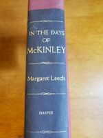 In The Days Of McKinley by Margaret Leech 1959 As New HC Harper & Brothers