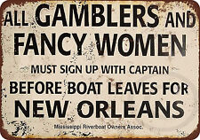 Gamblers and Fancy Women New Orleans Riverboat Reproduction Metal Sign 8 x 12