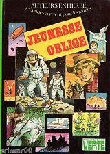 Jeunesse oblige / Auteurs en herbe // Bibliothèque Verte // 1ère Edition