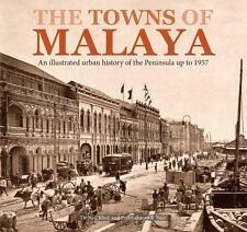 THE TOWNS OF MALAYA - KHOR, NEIL/ ISA, MARIANA/ KAUR, MAGANJEET - NEW BOOK