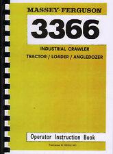 Massey Ferguson 3366 Industrial Crawler Tractor Operator Instruction Manual