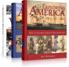 Notgrass History - Exploring America (2014 Edition) High School American History